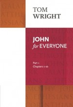 John for Everyone (Part 1) (Chp 1-10)