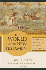 World of the New Testament, The (PB)