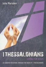 1 Thessalonians (Daily Devotional)
