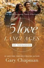 5 Love Languages of Teenagers, The