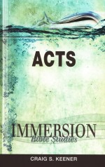 Acts (Immersion Bible Study)