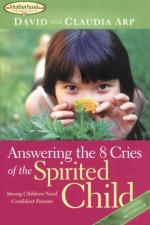 Answering the 8 Cries of the Spirited Ch
