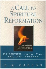 Call to Spiritual Reformation, A