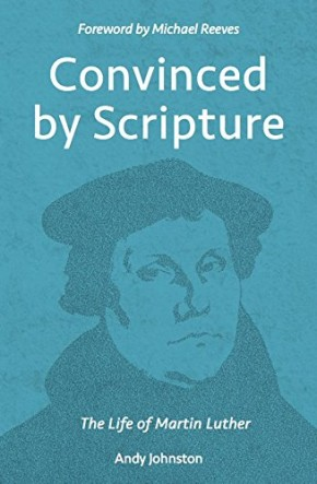 Convinced by Scripture (Martin Luther)