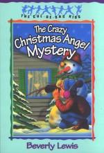 Crazy Christmas Angel Mystery (Cul de Sa