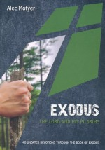 Exodus (Daily Devotional)