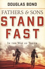 Fathers & Sons Volume 1 (Stand Fast)