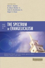 Four Views on the Evangelical Spectrum