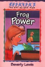 Frog Power (Cul de Sac Kids 5)