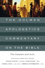 Gospels and Acts, The (Holman Apologetic