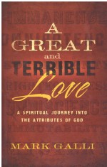 Great and Terrible Love, A