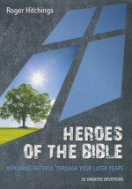 Heroes of the Bible (Daily Devotional)