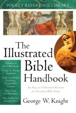 Illustrated Bible Handbook, The