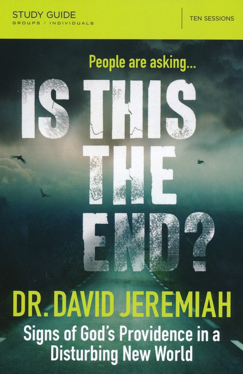 is this the end david jeremiah study guide pdf