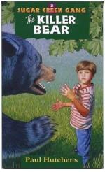 Killer Bear, The (Sugar Creek Gang 2)