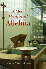 More Profound Alleluia, A