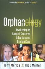 Orphanology