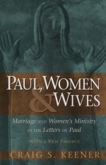 Paul, Women & Wives
