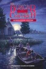 Schoolhouse Mystery (Boxcar Children 10)