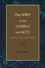 Spirit in the Gospels and Acts, The
