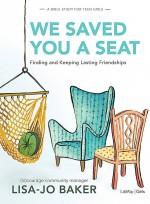 We Saved You a Seat (Workbook)