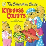 Berenstain Bears Kindness Counts, The