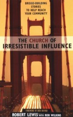 Church of Irresistible Influence, The