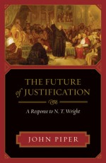 Future of Justification, The (Crossway)
