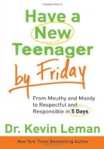 Have a New Teenager by Friday (PB)