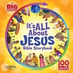 It's All About Jesus Bible Story Book