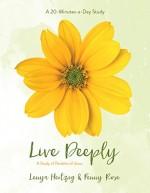 Live Deeply