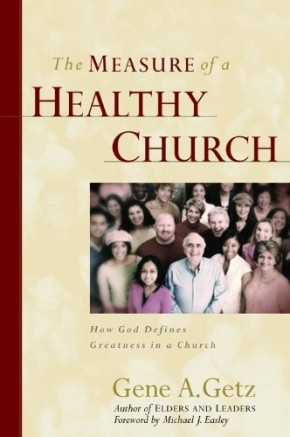 Measure of a Healthy Church, The
