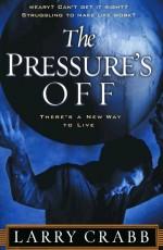 Pressure's Off, The