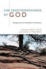 Trustworthiness of God, The