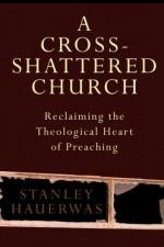 Cross-Shattered Church, A
