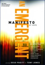 Emergent Manifesto of Hope, An