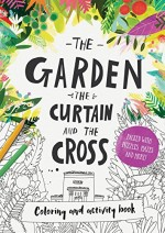 Garden, the Curtain & the Cross (Colorin