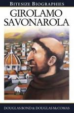Girolamo Savonarola (Bitesize Biographie