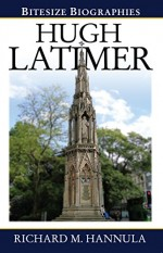 Hugh Latimer (Bitesize Biographies)
