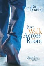 Just Walk Across the Room (PB)