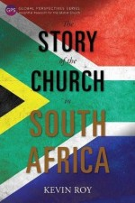 Story of the Church in South Africa, The