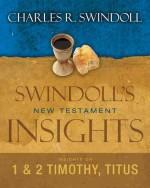 Swindol's New Testament Insight (Timothy