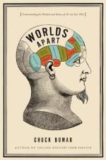 Worlds Apart- Understanding the Mindset