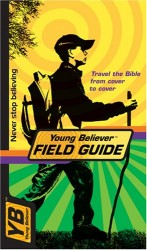 Young Believer Field Guide