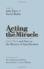 Acting the Miracle