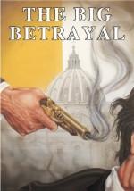 Big Betrayal, The (Magazine)