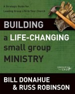 Building a Life-Changing Small Group