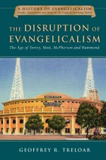 Disruption of Evangelicalism, The