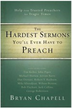 Hardest Sermons You'll Ever Have to Prea