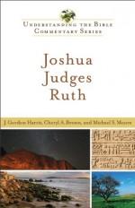 Joshua, Judges & Ruth (Understanding the